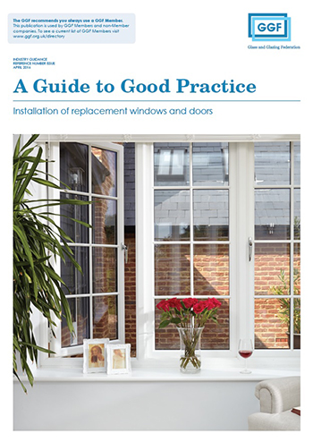 Glass And Glazing Federation Good Practice Guide